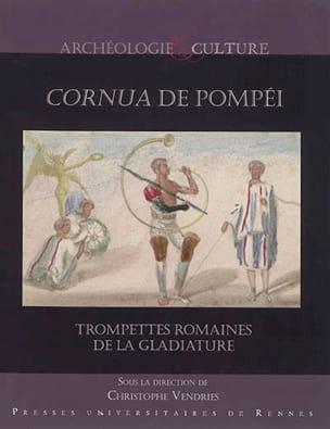 Cornua de Pompéi : trompettes romaines de la gladiature laflutedepan