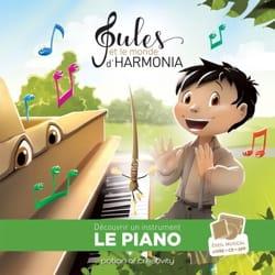 Jules et le monde d'harmonia, volume 1 : le piano laflutedepan