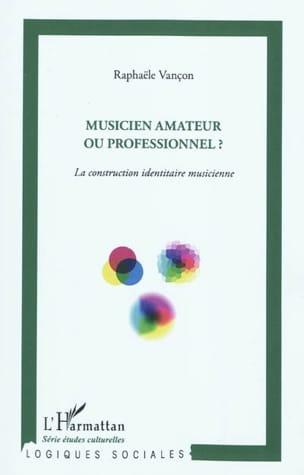 Musicien amateur ou professionnel ? : la construction identitaire musicienne - laflutedepan.com