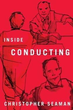 Inside Conducting Christopher SEAMAN Livre Les Hommes - laflutedepan