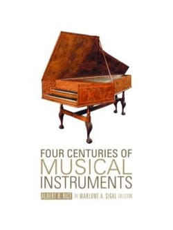 Four Centuries of Musical Instruments: The Marlowe A. Sigal Collection - laflutedepan.com