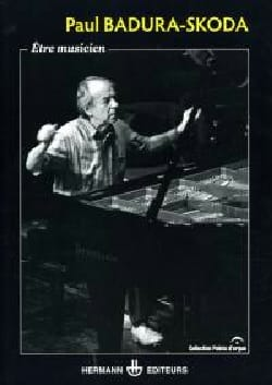 Être musicien BADURA-SKODA Paul Livre Les Hommes - laflutedepan