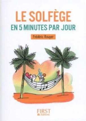 Le solfège en 5 minutes par jour - Frédéric ROUYER - laflutedepan.com