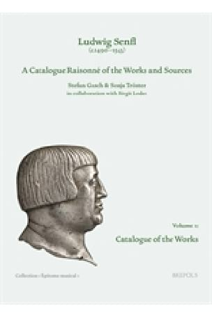 Ludwig Senfl : a catalogue raisonné vol.1 - laflutedepan.com