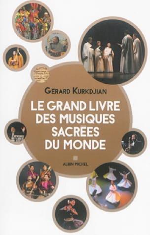Le grand livre des musiques et chants sacrés du monde - laflutedepan.com