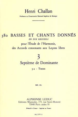 380 BASSES ET CHANTS DONNES, vol 3A: textes Henri CHALLAN laflutedepan