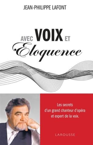 Avec voix et éloquence LAFONT Jean-Philippe Livre laflutedepan