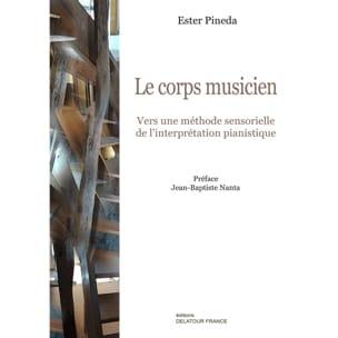 Le corps musicien Ester PINEDA Livre Les Instruments - laflutedepan