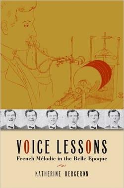 Voice Lessons:French Mélodie in the Belle Époque - laflutedepan.com