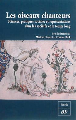 Les oiseaux chanteurs - Martine CLOUZOT - Livre - laflutedepan.com