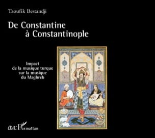 De Constantine à Constantinople Taoufik BESTANDJI Livre laflutedepan