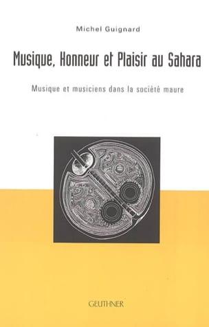 Musique, honneur et plaisir au Sahara Michel GUIGNARD laflutedepan