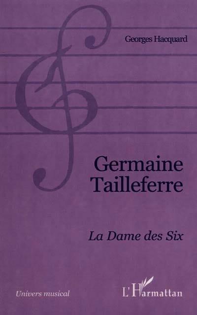 Germaine Tailleferre : la Dame des Six - laflutedepan.com