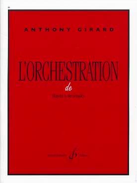 L'orchestration de Haydn à Stravinsky Anthony GIRARD laflutedepan