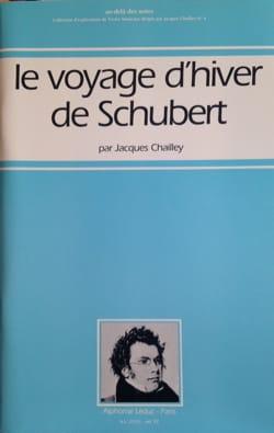 Le voyage d'hiver de Schubert Jacques CHAILLEY Livre laflutedepan