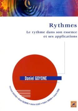 Daniel GOYONE - Rythmes : le rythme dans son essence et ses applications - Livre - di-arezzo.fr