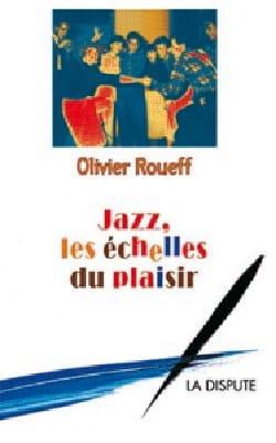 Jazz, les échelles du plaisir Olivier ROUEFF Livre laflutedepan