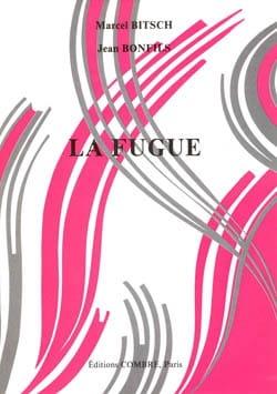 La Fugue BITSCH Marcel / BONFILS Jacques Livre Fugue - laflutedepan