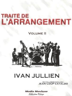 Traité de l'arrangement, vol. 2 Ivan JULLIEN Livre laflutedepan