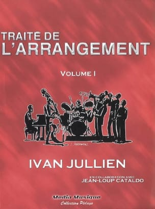 Traité de l'arrangement, vol. 1 Ivan JULLIEN Livre laflutedepan