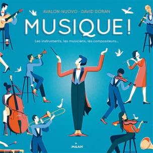 Musique ! Les instruments, les musiciens, les compositeurs laflutedepan