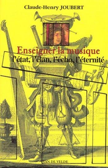 Enseigner la musique - JOUBERT Claude-Henry - Livre - laflutedepan.com
