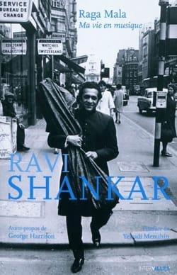 Raga Mala : ma vie en musique - Ravi SHANKAR - laflutedepan.com