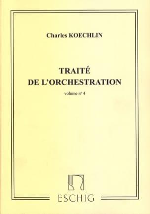 Traité de l'orchestration vol. 4 Charles KOECHLIN Livre laflutedepan