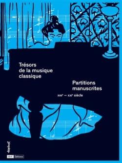 Trésors de la musique classique : partitions manuscrites : XVIIème-XXIème siècle laflutedepan