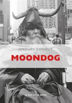 Moondog - Amaury CORNUT - Livre - laflutedepan.com