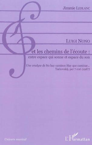 Luigi Nono et les chemins de l'écoute : entre espace qui sonne et espace du son - laflutedepan.com