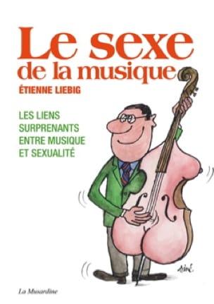 Le sexe de la musique - Etienne LIEBIG - Livre - laflutedepan.com
