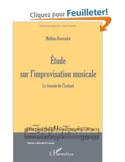 Etude sur l'improvisation musicale Mathias ROUSSELOT laflutedepan