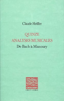 Quinze analyses musicales, de Bach à Manoury laflutedepan
