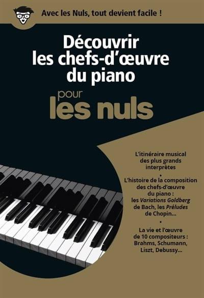 Découvrir les chefs-d'oeuvre du piano pour les nuls - laflutedepan.com