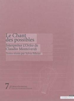 Le chant des possibles : interpréter l'Orfeo de Claudio Monteverdi laflutedepan