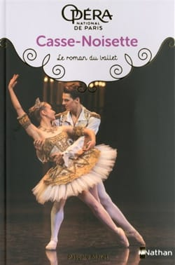 Casse-Noisette : le roman du ballet Pascale MARET Livre laflutedepan