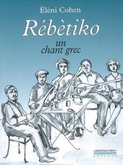 Rébètiko : un chant grec Elèni COHEN Livre Les Pays - laflutedepan