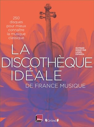 La discothèque idéale de France Musique laflutedepan