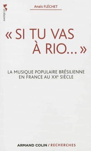 Si tu vas à Rio... : la musique populaire brésilienne en France au XXe siècle laflutedepan