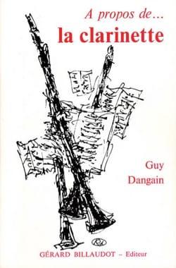 À propos de la clarinette Guy DANGAIN Livre laflutedepan