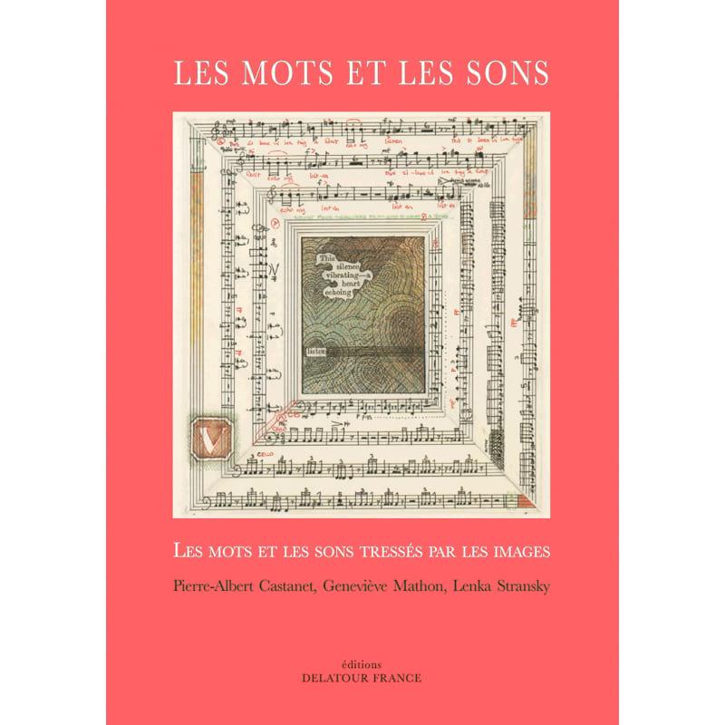 Les Mots et les Sons : Les mots tressés par les sons et les images - laflutedepan.com