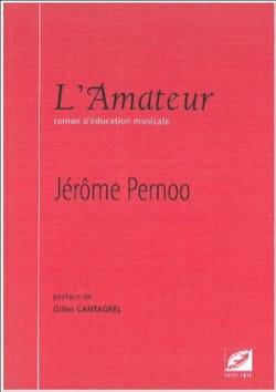 L'amateur Jérôme PERNOO Livre Les Instruments - laflutedepan