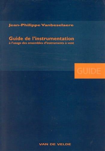 Guide de l'instrumentation à l'usage des ensembles d'instruments à vent - laflutedepan.com