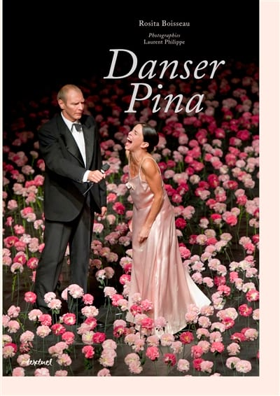 Danser Pina - Rosita BOISSEAU - Livre - Les Arts - laflutedepan.com