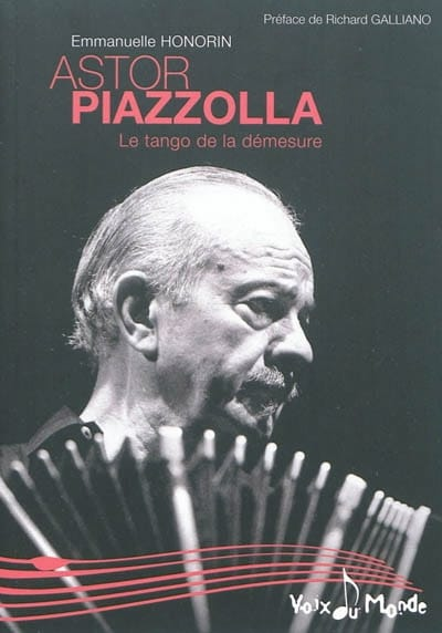 Astor Piazzolla : le tango de la démesure - laflutedepan.com