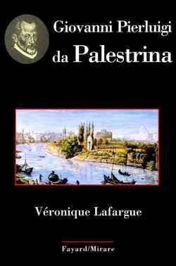 Giovanni Pierluigi da Palestrina Véronique LAFARGUE Livre laflutedepan