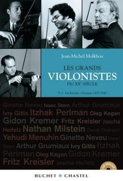Les grands violonistes du XXe siècle, Tome 1: 1875-1947 laflutedepan