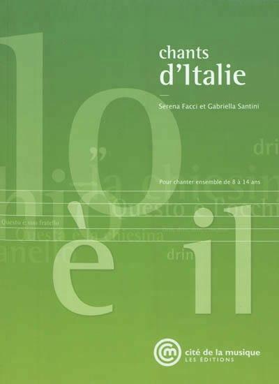 Chants d'Italie : pour chanter ensemble de 8 à 14 ans - laflutedepan.com