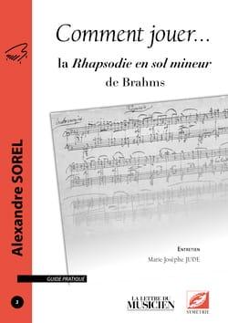 Comment jouer... la Rhapsodie en sol mineur de Brahms laflutedepan